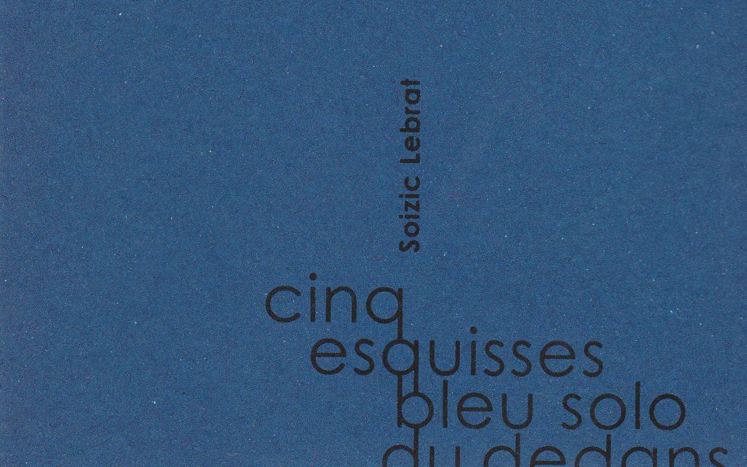 Cinq esquisses bleu solo du dedans