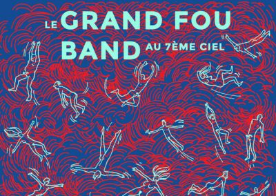 Le Grand Fou Band – Au 7e ciel